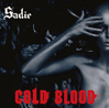 sadie cold blood